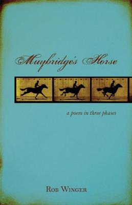 Mutybridge's Horse: A Poem in Three Phases (Paperback)