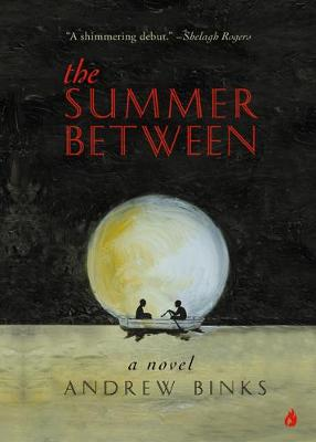 Summer Between: A Novel (Paperback)