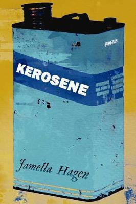 Kerosene (Paperback)