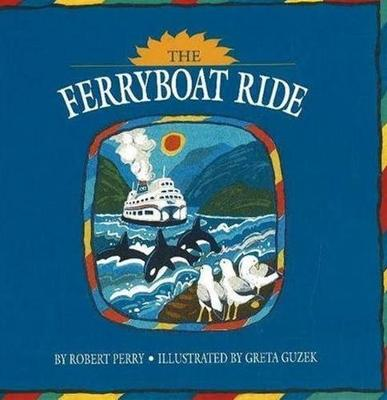 The Ferryboat Ride (Board book)