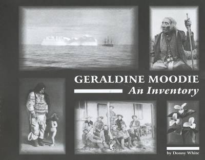 Geraldine Moodie: An Inventory (Spiral bound)