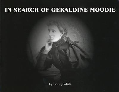 In Search of Geraldine Moodie (Paperback)