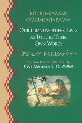 Our Grandmothers' Lives: As Told in Their Own Words (Paperback)