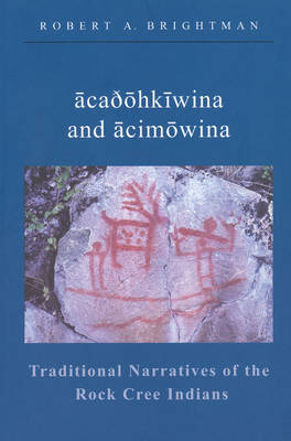 Traditional Narratives of the Rock Cree Indians (Paperback)