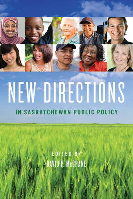 New Directions in Saskatchewan Public Policy (Paperback)