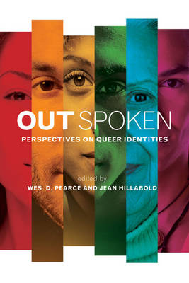 Out Spoken: Perspectives on Queer Identities (Paperback)