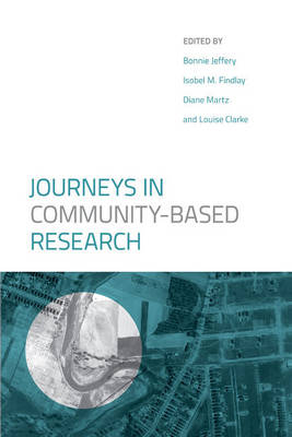Journeys in Community-Based Research (Paperback)