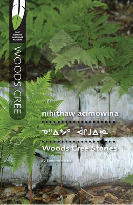 Woods Cree Stories (Paperback)