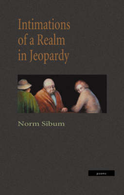 Intimations of a Realm in Jeopardy (Paperback)