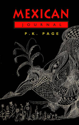 Mexican Journal - Collected Works of P.K. Page (Paperback)