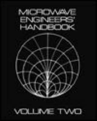 Microwave Engineer's Handbook Volume 2 (Hardback)