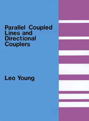 Parallel Coupled Lines and Directional Couplers - Microwave Library (Paperback)