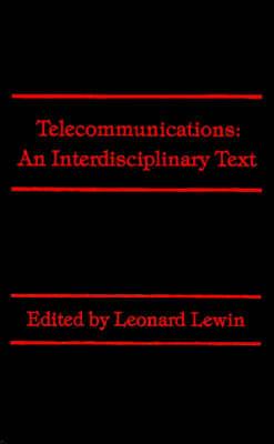 Telecommunications: An Interdisciplinary Text (Hardback)
