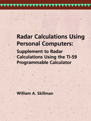 Radar Calculations Using Personal Computers - Radar Library (Paperback)