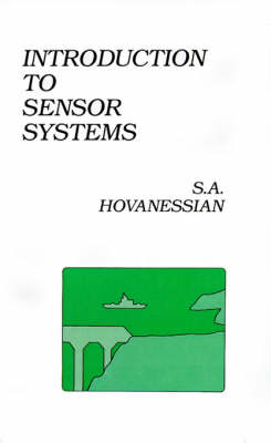 Introduction to Sensor Systems - Communication & electronic defence library (Hardback)
