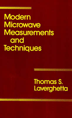 Modern Microwave Measurements and Techniques - Microwave Library (Hardback)