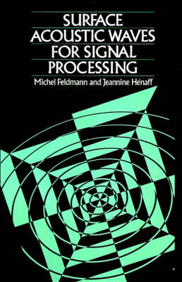Surface Acoustic Waves for Signal Processing - Acoustics & signal processing library (Hardback)