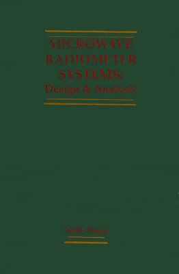 Microwave Radiometer Systems: Design and Analysis - Remote sensing library (Hardback)