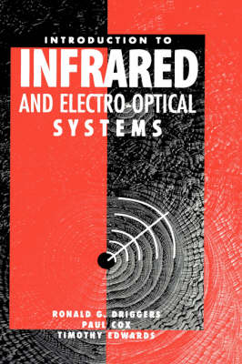 Introduction to Infrared and Electro-optical Systems - Optoelectronics Library S. (Hardback)