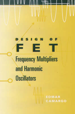 Microwave and Millimeter-wave FET Frequency Multipliers and Harmonic Oscillators - Microwave S. (Hardback)