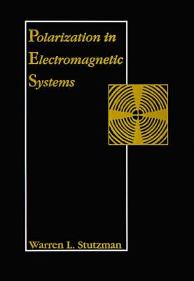 Polarization in Electromagnetic Systems - Radar Library (Hardback)