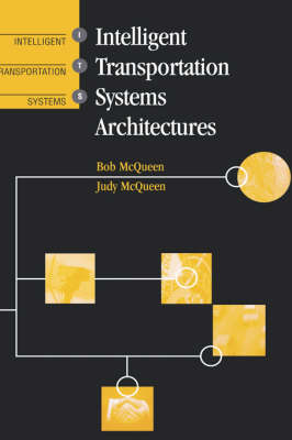 Intelligent Transportation Systems Architectures - ITS/GPS S. (Hardback)