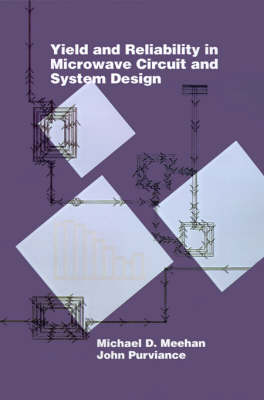 Yield and Reliability in Microwave Circuit and System Design - Microwave Library (Hardback)