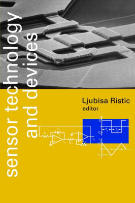 Sensor Technology and Devices - Optoelectronics Library S. (Hardback)