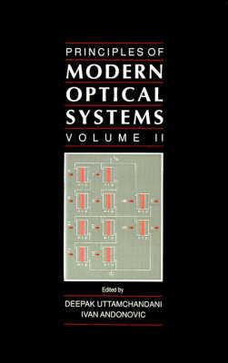 Principles of Modern Optical Systems: v. 2 - Optoelectronics Library S. (Hardback)