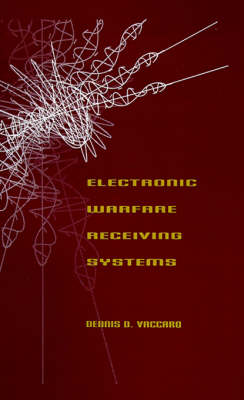 Electronic Warfare Receiver Systems - Radar Library (Hardback)