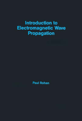 Introduction to Electromagnetic Wave Propagation - Remote sensing library (Hardback)