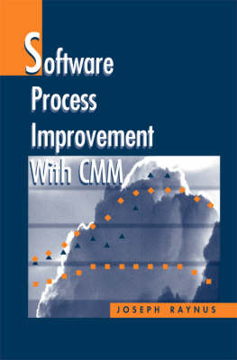 Software Process Improvement with CMM - Software Engineering S. (Hardback)