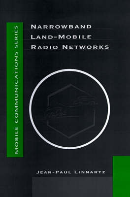 Narrowband Land-Mobile Radio Networks - Mobile Communications Library (Hardback)