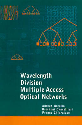 WDMA Optical Networks - Optoelectronics Library S. (Hardback)