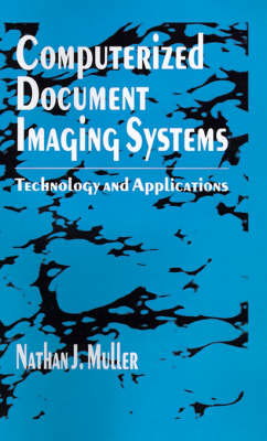 Computerized Document Imaging Systems: Technology and Applications - Telecommunications Library (Hardback)