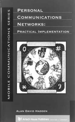 Personal Communications Networks: Practical Implementation - Telecommunications Library (Hardback)