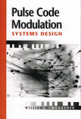Pulse Code Modulation Systems Design - Telecommunications S. (Hardback)