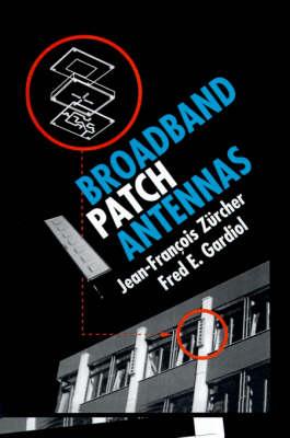 Broadband Patch Antennas - Broadband & propagation (Hardback)