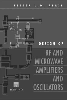 Design of RF and Microwave Amplifiers and Oscillators - Microwave Technology Library (Hardback)