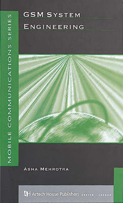 GSM System Engineering - Mobile Communications Library (Hardback)