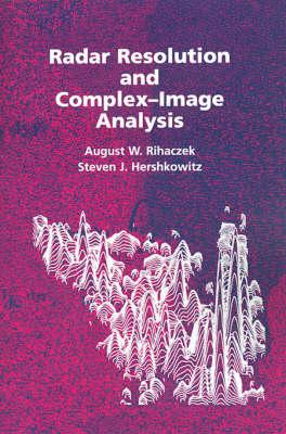 Radar Resolution and Complex-image Analysis - Radar Library (Hardback)