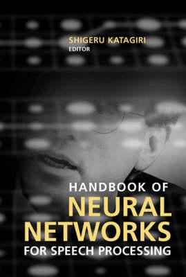 Handbook of Neural Networks for Speech Processing - Artech House signal processing library (Hardback)
