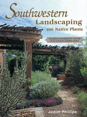 Southwestern Landscaping with Native Plants (Paperback)