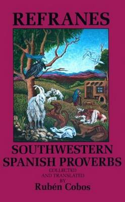 Refranes: Southwestern Spanish Proverbs (Paperback)