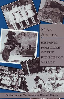 Mas Antes: Hispanic Folklore of the Rio Puerco Valley (Paperback)