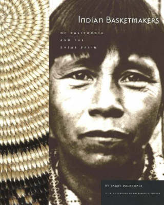Indian Basketmakers of California & the Great Basin (Paperback)