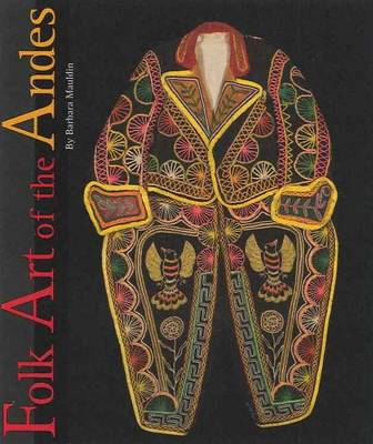 Folk Art of the Andes (Hardback)