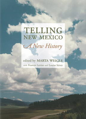 Telling New Mexico: A New History (Paperback)