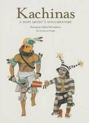 Kachinas: A Hopi Artist's Documentary (Paperback)