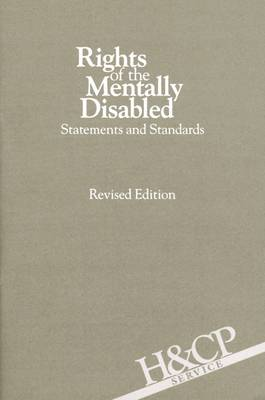 Rights of the Mentally Disabled: Statements and Standards (Paperback)